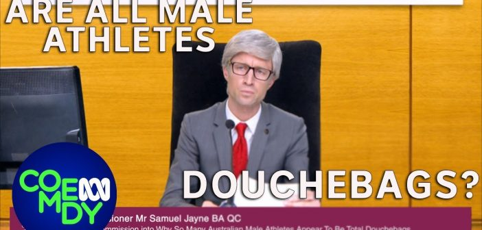 Royal Commission into Douchebags – Sammy J S2 (ep19)